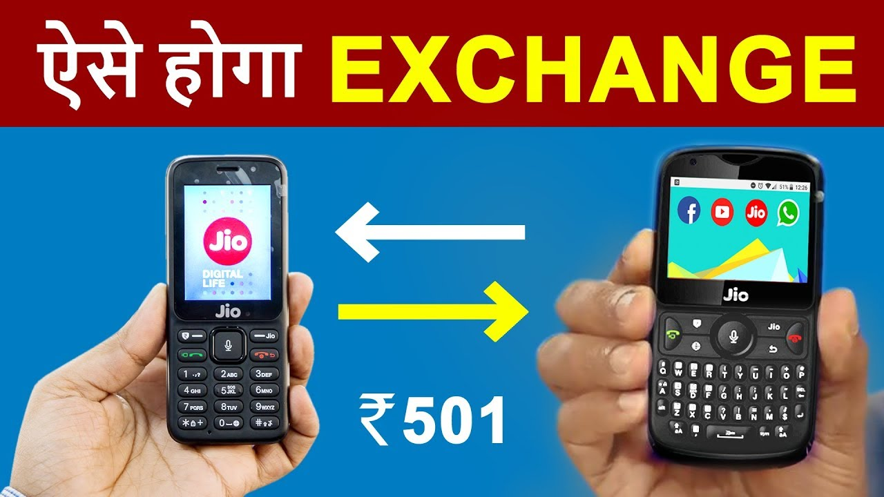 690e2524d69 How To EXCHANGE Old JioPhone into Jio Phone 2