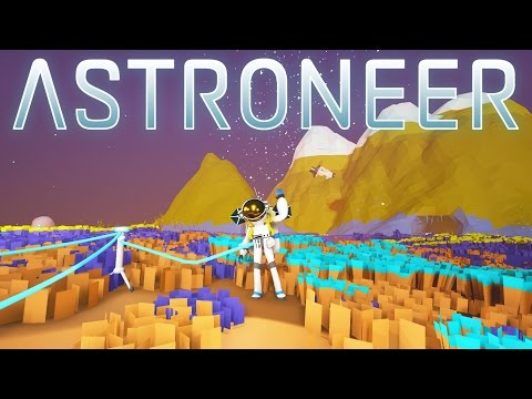 Astroneer - Ep 1 - Getting Started! - Let's Play Astroneer Gameplay (Space Sandbox)