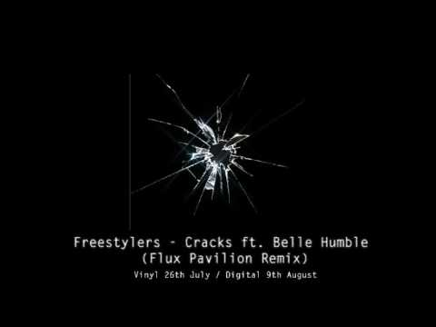 Freestylers  Cracks ft Belle Humble Flux Pavillion Remix  1 Hour