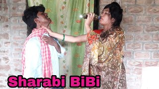 Sharabi BiBi....... A motivational story. Must watch.