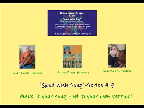 """Good Wish Song 2021"" - Own Version Series #3"