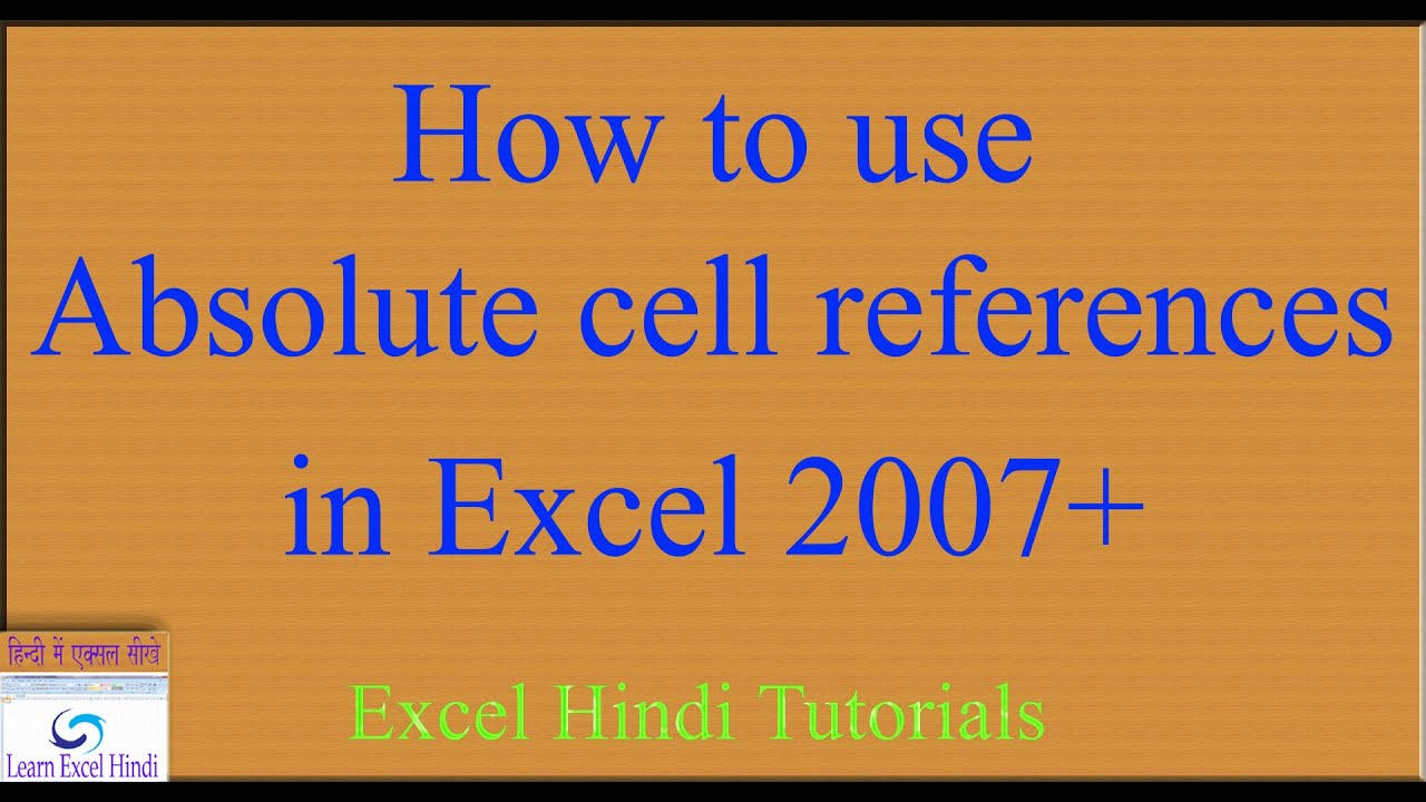 learn excel hindi how to use absolute cell references in excel in learn excel hindi how to use absolute cell references in excel in hindi 60
