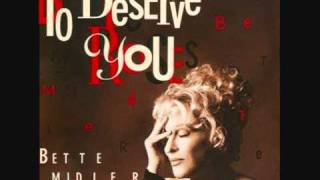 Bette Midler - To Deserve You (Remix)