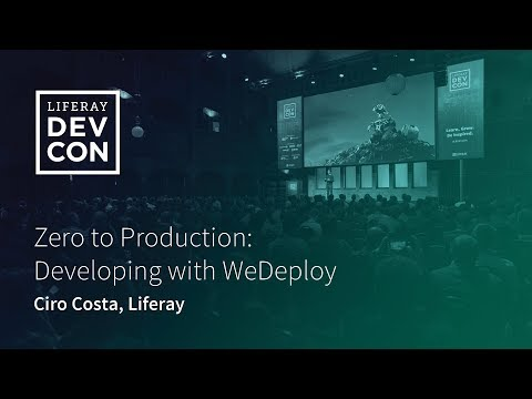 WORKSHOP: Zero to Production: Developing with WeDeploy