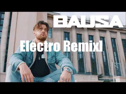Bausa - Was du Liebe nennst Electro Remix Preview