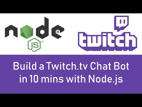 Build A Twitch.tv Chat Bot In 10 Minutes With Node.js - Tutorial - 2019!