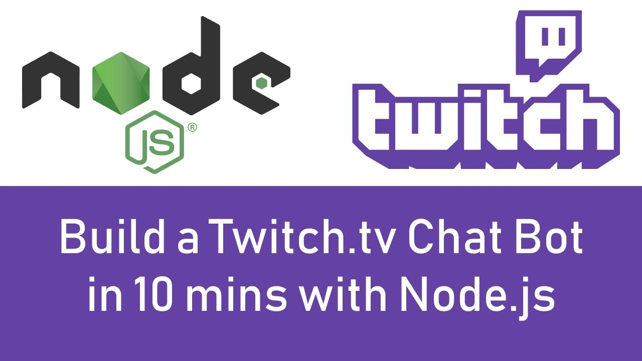 Build a Twitch tv Chat Bot in 10 Minutes with Node js - Tutorial - 2019!