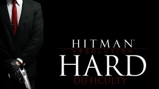 Hitman Absolution Hard Difficulty - Mission 13: Fight Night - Patriot
