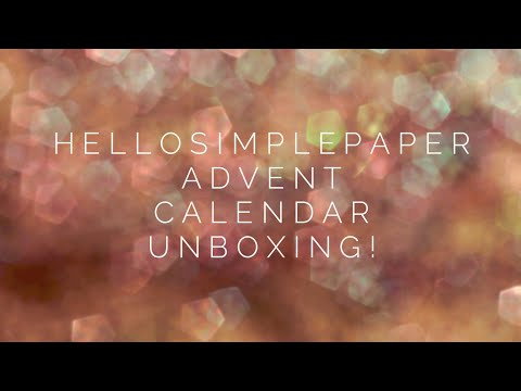Hello Simple Paper Advent Calendar Unboxing!