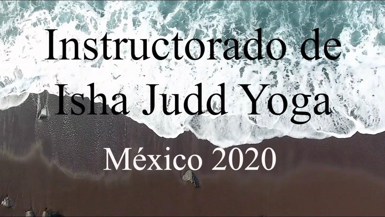 Isha Judd Yoga Instructorado. México 2020.