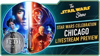 Everything You Need to Know for Star Wars Celebration Chicago