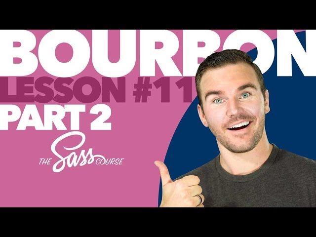[#11] Coding with Bourbon, Part 2 (Learn Sass)