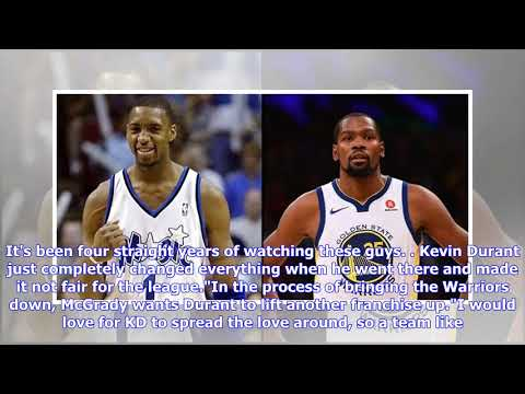 47692c885b5a Tracy McGrady  Kevin Durant leaving Warriors would be  great  for ...