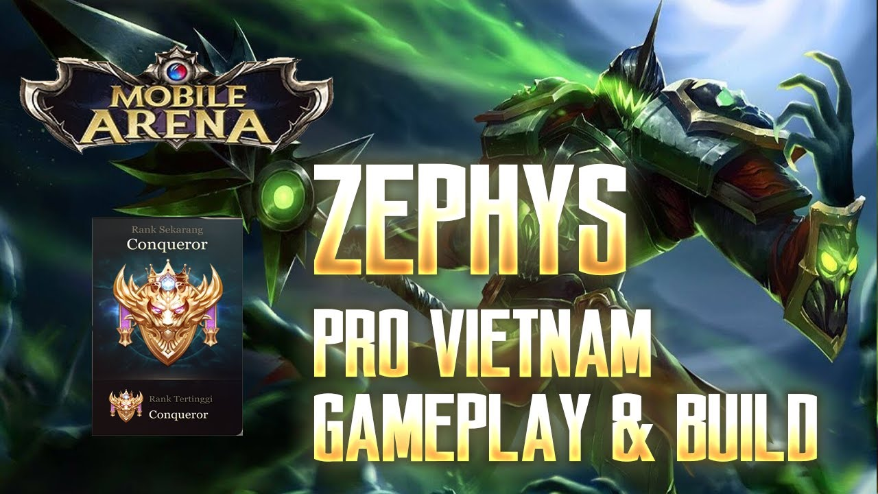 Mobile Arena Zephys Versi Pemain Vietnam Gameplay Build
