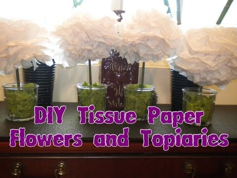 How To Make Tissue Paper Topiaries And Flowers DIY