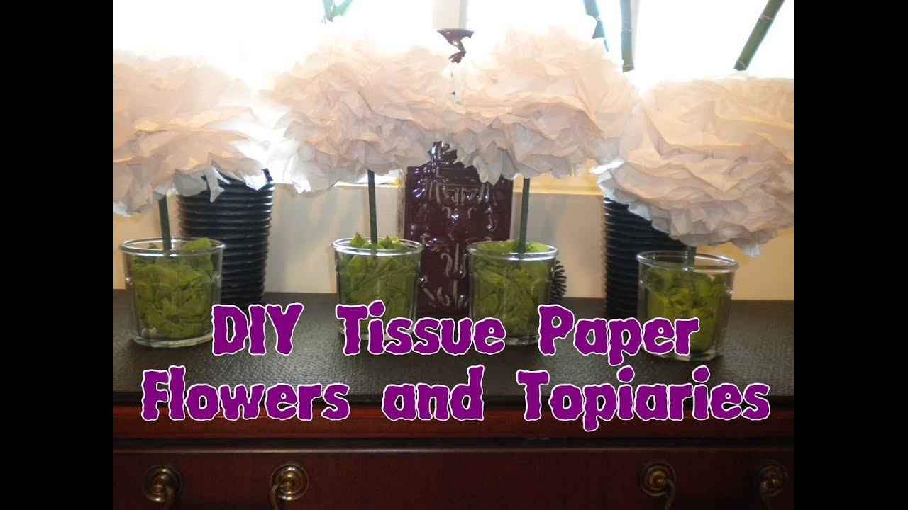 How To Make Tissue Paper Topiaries And Flowers Diy Youtube