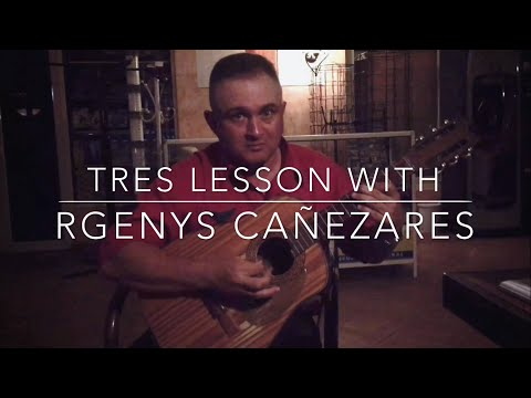 Tres Cubano Lesson with Rgenys Cañezares of 'Grupo Amanecer'