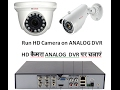 How to Run HD Camera with Analog DVR