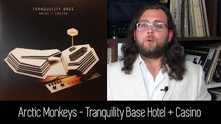 Baixar Arctic Monkeys - Tranquility Base Hotel +  Casino | ALBUM REVIEW