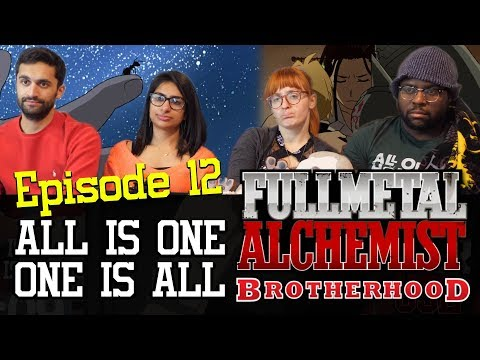 Fullmetal Alchemist: Brotherhood - 1x12 All is One, One is All - Group Reaction