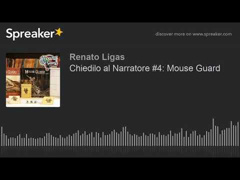 Chiedilo al Narratore #4: Mouse Guard