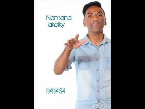 Namana akaiky - PAPAISA ( Rixlaine Production)
