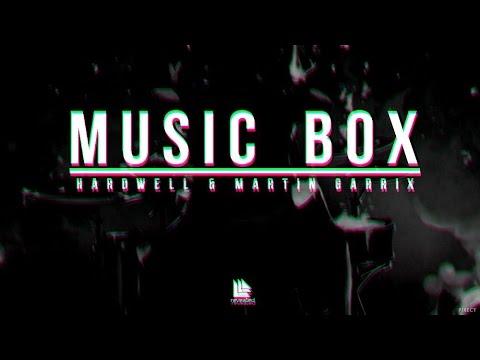 Hardwell & Martin Garrix - Music Box (Extended Mix)