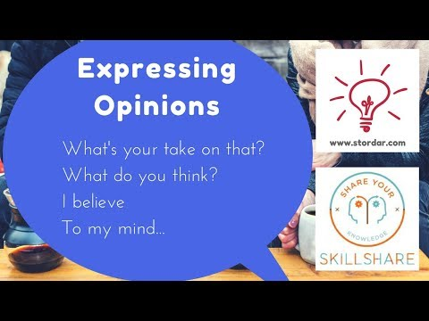 Learn English Conversation: How to express your opinion