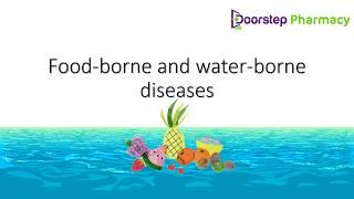water borne diseases and food borne diseases