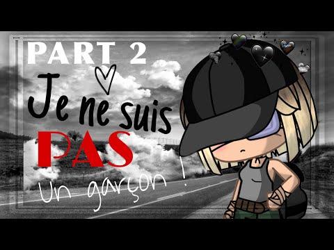Je Ne Suis Pas Un Garçon ! | GLMM | Gacha Life | Français | Partie 2/2 [ORIGINAL?]