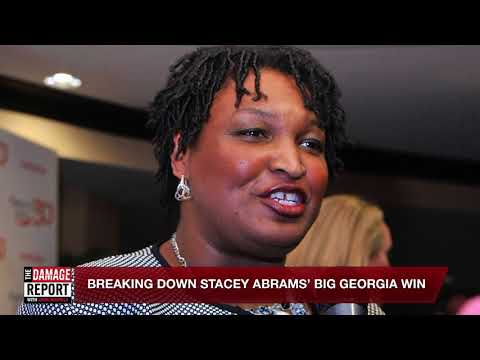 What Stacey Abrams' Win Means For The Democrats... and America