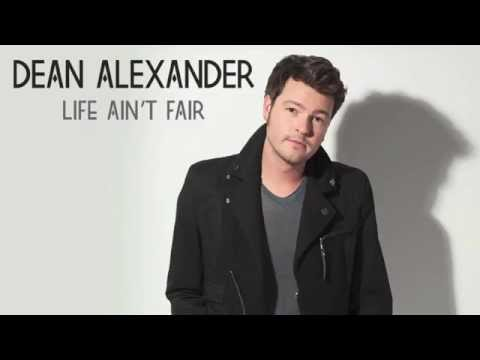 "Dean Alexander - ""Life Ain't Fair"" (Official Audio Video)"