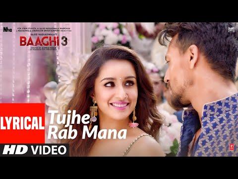 Lyrical: Tujhe Rab Mana | Tiger Shroff  | Shraddha Kapoor |  Rochak Kohli  Feat. Shaan