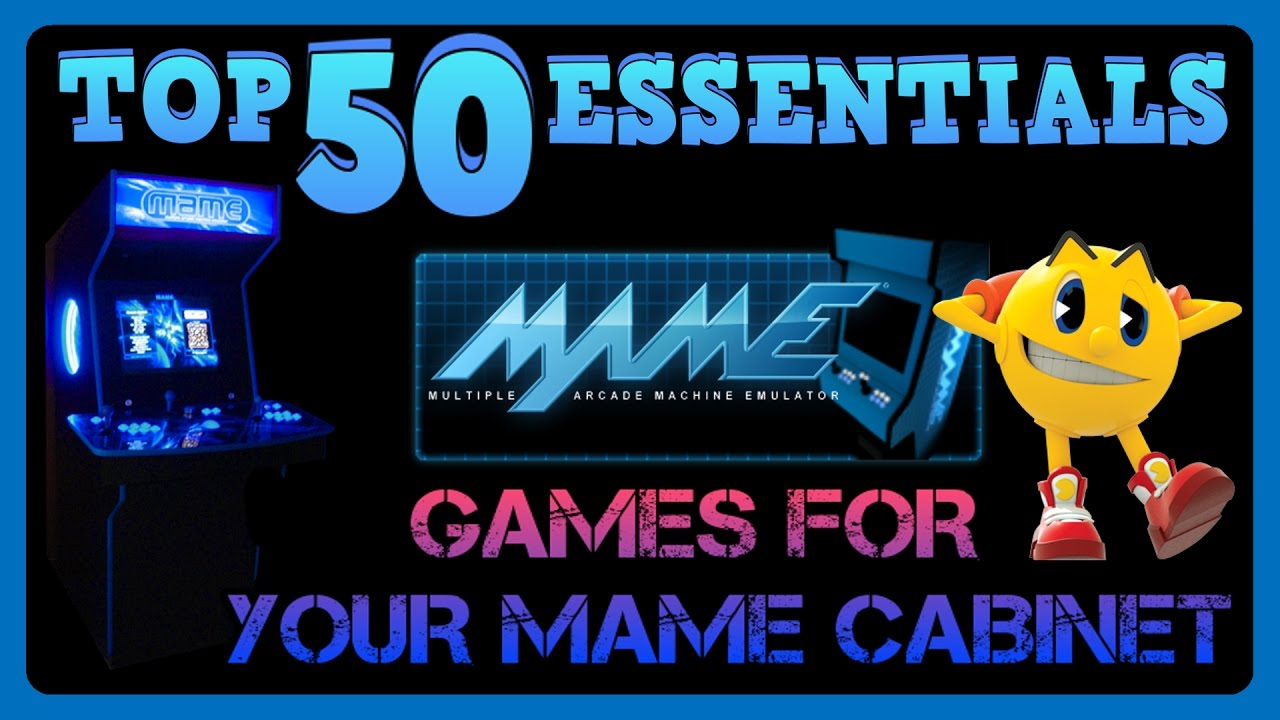 Top 50 MAME games for your MAME Cabinet