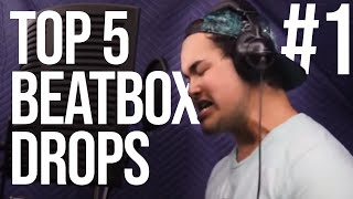 TOP 5 BEATBOX DROPS !/ PART 1