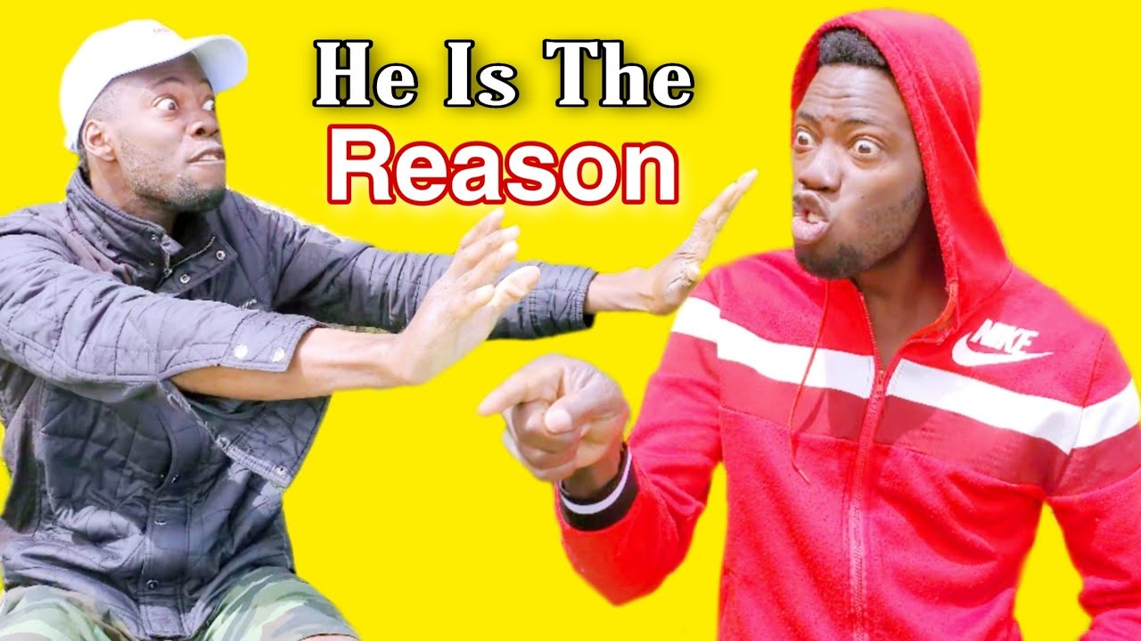 He Is The Reason - Main Comedy