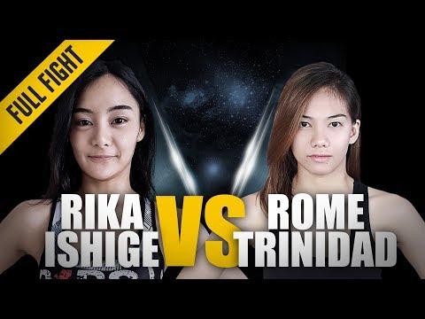 ONE: Full Fight   Rika Ishige vs. Rome Trinidad   The Comeback Trail   December 2017