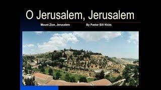 O Jerusalem Jerusalem