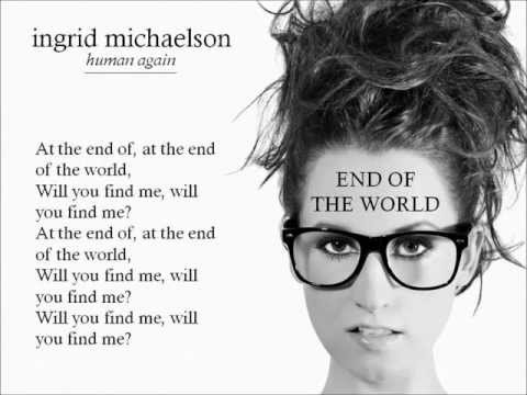 END OF THE WORLD - Ingrid Michaelson - WITH LYRICS. mp3