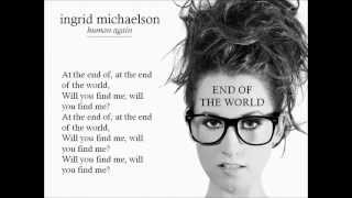 Watch Ingrid Michaelson End Of The World video
