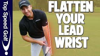 Drills to Flatten The Left Wrist