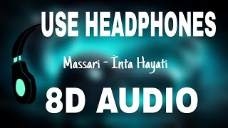 8D Massari Inta Hayati Audio.mp3