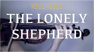 Gheorghe Zamfir (Kill Bill) - The Lonely Shepherd for violin (COVER)