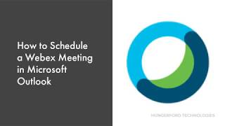How to Schedule a Webex Meeting in Microsoft Outlook