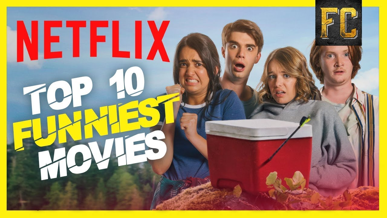 Funniest Movies on Netflix   BEST Comedy Movies on Netflix Right Now   Flick Connection