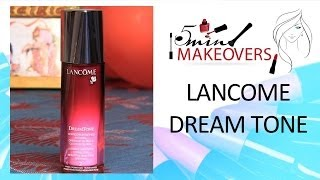 Glowing Skin This Valentine's Day || Lancome Dream Tone || Product Review || The Cloakroom Thumbnail