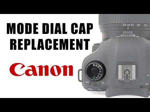 5D Mark III Canon Camera Mode Dial Cap Replacement DIY