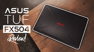 ASUS TUF FX504 Review 2018! - Best Gaming Laptop Of 2018?