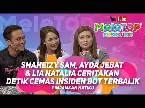Shaheizy Sam, Ayda Jebat & Lia Natalia ceritakan detik cemas insiden bot terbalik | Pinjamkan Hatiku