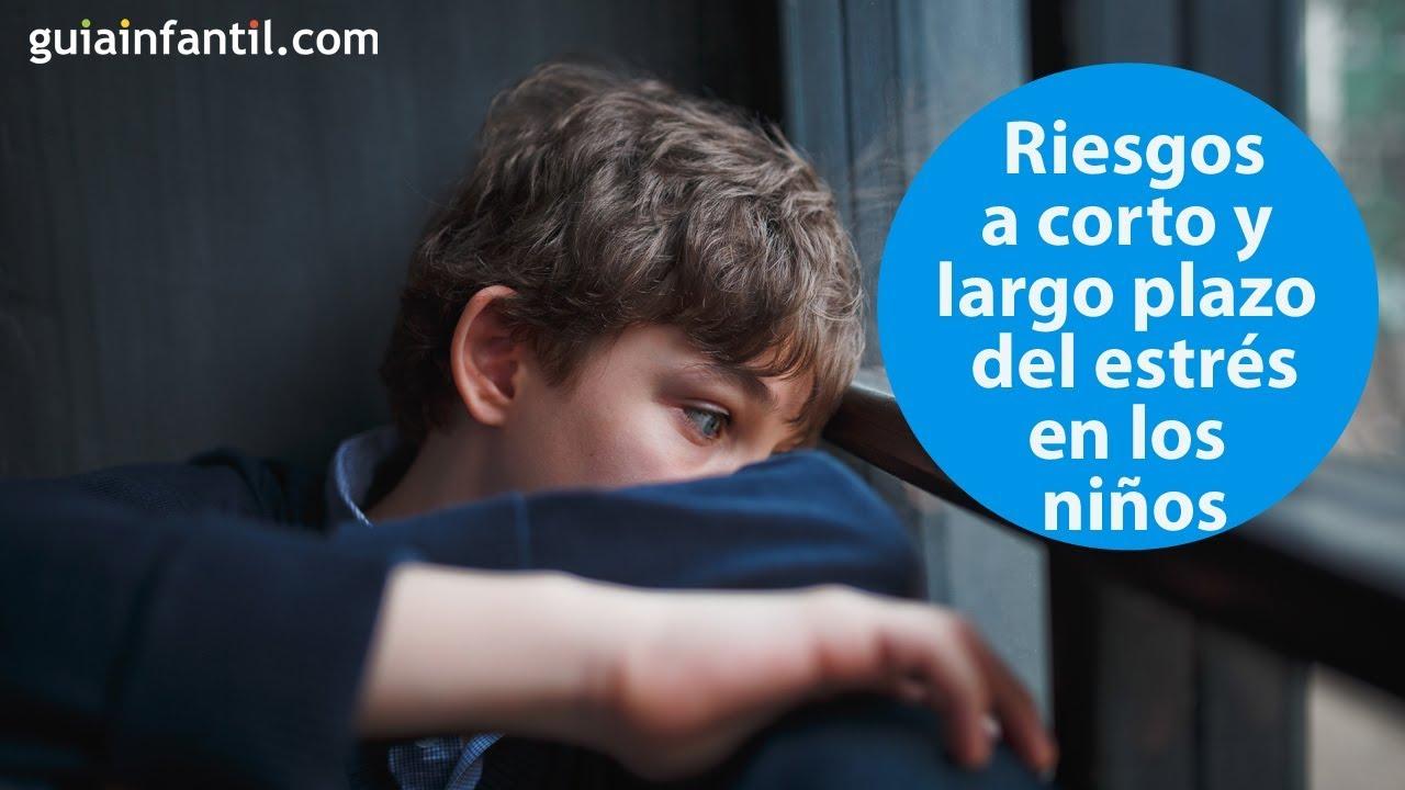 Consecuencias a corto y largo plazo del estrés en los niños | #ConectaConTuHijo